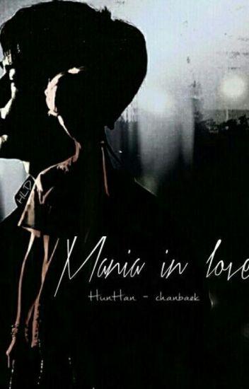 Mania in love | الهوس في الحب