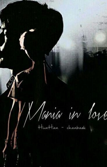Mania in love   الهوس في الحب