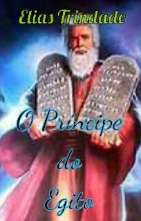 O Principe Do Egito O Nascimento De Moises Wattpad