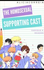 The Homosexual Supporting Cast! | VARIOUS X READER |OHSHC | LGBTQ+ by aliciacorreia