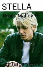 STELLA    Draco Malfoy FF by Targaryen22