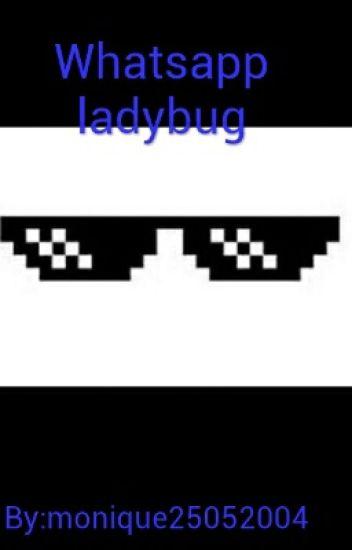 Whatsapp Miraculos Ladybug - Terminada / completa _