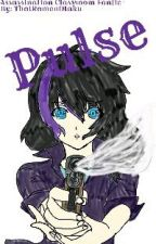 Pulse {Assassination Classroom Fanfic} by MikadzukiNeko
