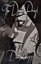 The Demon Priest by Darkblade77