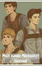 Maze Runner Preferences ( German ) by AngelinaNagel