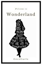 Welcome To Wonderland by CeceCurlz