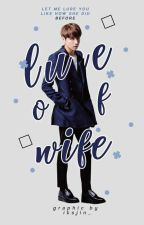 lure of wife. - jungkook [RE EDIT] by -jintbae