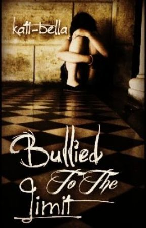 Bullied to the Limit by kati-bella