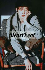 Heart Beat [CHANJI FANFICTION] by rilcalist
