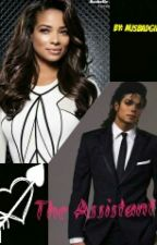 The Assistant (MJ Fanfic)  by mjsbadgirl