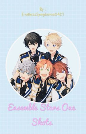 Ensemble Stars One Shots by SilentOath1102