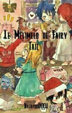 Le Mélimelo De Fairy Tail  by AlienGirl20
