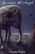 La Cueva del Ángel:Cristales Y Enigmas by JYPCC06