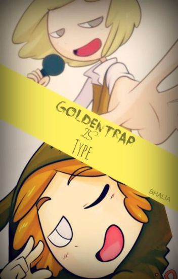 Goldentrap is the Type. |#FNAFHS|