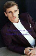 Ma rencontre avec Antoine Griezmann  by Grizi7