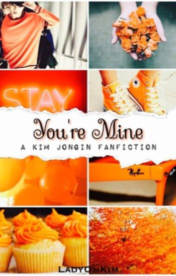 You're Mine || Kim Jongin