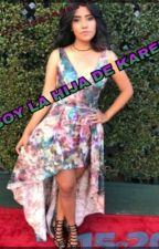Soy la hija de karen by PolinesiaGarcia