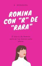 """Romina con """"R"""" de Rara. #Wattys2016 by DizqueChicatumblr"""