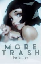 more trash [art book 2] by -isolated