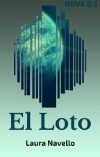 El Loto (NOVA #0.5) by lnavello