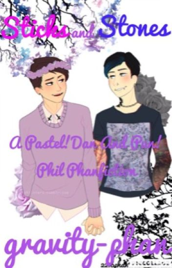 Sticks and Stones {A Pastel!Dan & Punk!Phil Phanfiction}