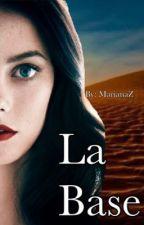 La Base by marianaZ262