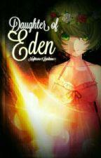 Daughter Of Eden by NightcoreLunihime