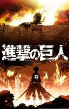 Attack On Titan. [Fanfiction Interattiva Italiana] by DanielZotti