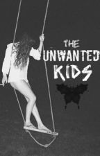 The Unwanted Kids by soptop