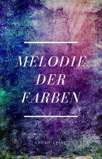 Melodie der Farben by SarahLeise