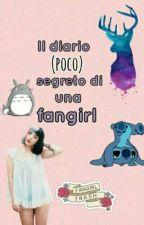 Il diario (poco) segreto di una fangirl by DallasMyUnicorn_