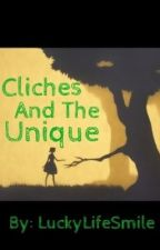 Cliches And The Unique; A Fairy Tail FanFiction (NaLu) by Lady_Mercenary