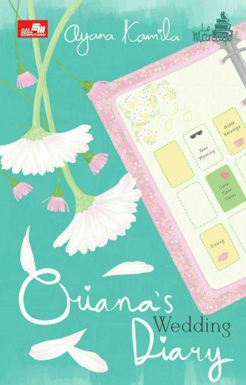 Oriana's Wedding Diary (Akan Tersedia Di Gramedia 8 Mei 2017)