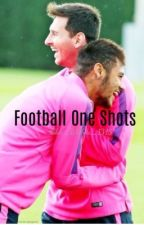 Football One Shots by Lilac_Wishes_1313