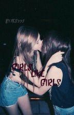 Girls Like Girls... by nes335