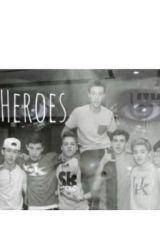 My Heros by KaitlynP122701