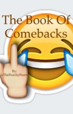 The Book Of Comebacks And Jokes by xThePeachyPearx
