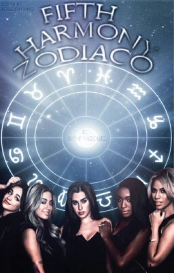 ➳Fifth Harmony Zodiaco