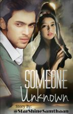 MaNan SS - SOMEONE UNKNOWN  by StarShineSamthaan