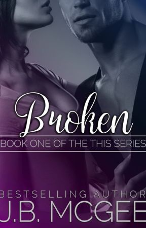 Broken (This #1 - Version 2016) by jbmcgee