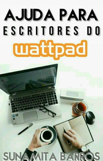 Ajuda Para Escritores do Wattpad