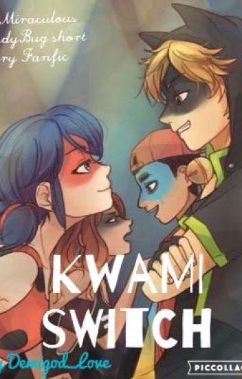 Kwamis Switch (A Miraculous LadyBug Short Story FanFic