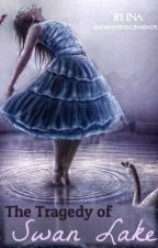 The Tragedy of Swan Lake by DisneysGirl