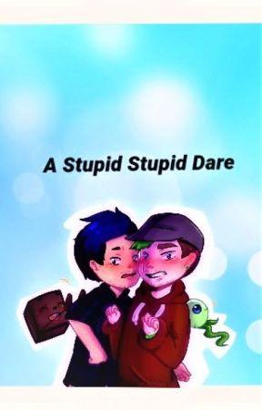 Septiplier ~ A Stupid, Stupid Dare BOOK 1 STUPID,STUPID SERIES by MysticMisery
