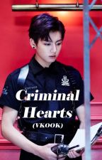Criminal Hearts (Vkook) [HIATUS] by ToxicWriter96