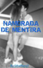 Namorada De Mentira  by Stheffany2