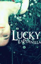 Lucky by LaPepinilla