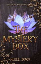 The Mystery Box by Rebel_Born