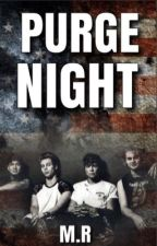 Purge Night | 5SOS by windystormy