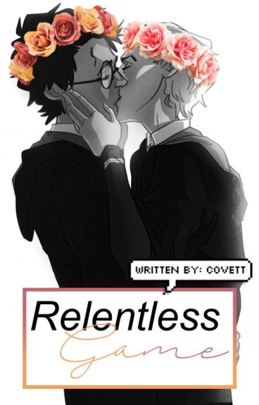 Relentless game (Drarry OTP)